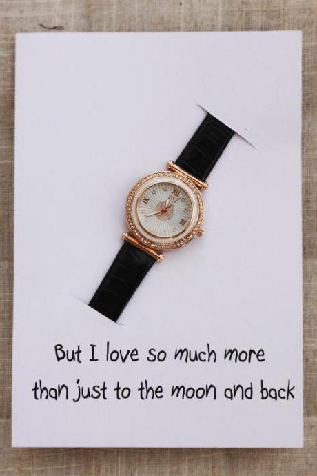 I Love You Much More Than To The Moon And Back Card Black Band Fashion Wristwatch Classy Woman Watch