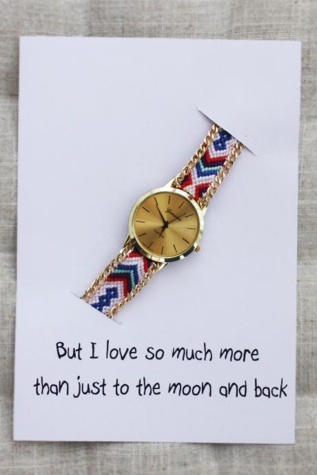 Colorful Band Friendship Wrist Gift But I Love You Much More Then Just To The Moon And Back Card Watch