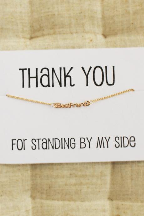 Gold 'Best Friend' Friendship Bracelet with Thank You For Standing By My Side Messsage