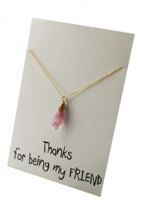 Thanks for being my Friend Pink Natural Stone Pendant Gift Card Necklace
